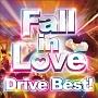 (TSUTAYA限定)Fall in Love DRIVE BEST!!