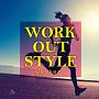 WORK OUT STYLE -weekend-
