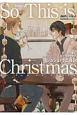 So This is Christmas ジョシュ・ラニヨン短篇集