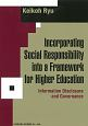 Incorporating Social Responsibility into a Framework for Higher Education Inforamtion Disclosure an