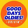GOOD DAYS, OLDIES!! -Drivin'-