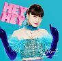 HEY HEY 〜Light Me Up〜(空盤)