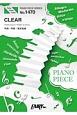 CLEAR by 坂本真綾(ピアノソロ・ピアノ&ヴォーカル)~TVアニメ「カードキャプターさくら クリアカード編」オープニングテーマ