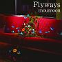 Flyways(DVD付)