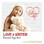 LOVE&WINTER -Beautiful Songs Best- mixed by Sweet Project