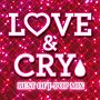 LOVE & CRY -BEST OF J-POP MIX-