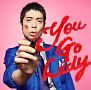 You Go Lady(DVD付)