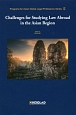 Challenges for Studying Law Abroad in the Asian Region Programs for Asian Global Legal Professions Series2