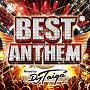 BEST ANTHEM Mixed by DJ TAIGA