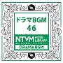 日本テレビ音楽 ミュージックライブラリー ~ドラマ BGM 46