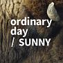 ordinary day/SUNNY(通常盤)