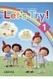 Let's Try! 新学習指導要領対応小学校外国語活動教材(1)