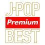 J-POP Premium BEST
