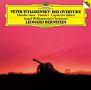 チャイコフスキー:幻想序曲≪ハムレット≫、スラヴ行進曲、イタリア奇想曲、序曲≪1812年≫
