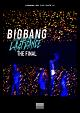 BIGBANG JAPAN DOME TOUR 2017 -LAST DANCE- : THE FINAL(通常盤)