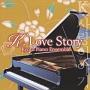 K.LOVE STORY ~韓流ドラマ・シネマ・ピアノ名曲集~