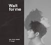 Wait for me(A)(DVD付)
