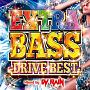 EXTRA BASS -DRIVE BEST- Mixed by DJ RAIN