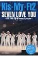 Kis-My-Ft2 SEVEN LOVE YOU