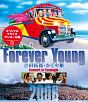 Forever Young 吉田拓郎・かぐや姫 Concert in つま恋 2006