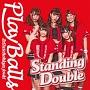 Standing Double/絶対直球少女隊(A)