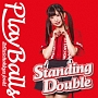 Standing Double/絶対直球少女隊(B)