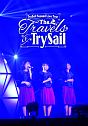 """TrySail Second Live Tour """"The Travels of TrySail"""""""