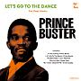 Let's Go To The Dance - Prince Buster Rocksteady Selection
