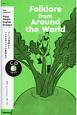 Folklore from Around the World NHK CD BOOK Enjoy Simple English Readers