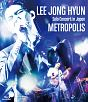 LEE JONG HYUN Solo Concert in Japan -METROPOLIS- at PACIFICO Yokohama