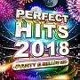 PERFECT HITS 2018-PARTY & MELLOW MIX-