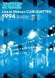 ICE Live at Shibuya CLUB QUATTRO 1994~25th Anniversary Official Bootleg