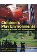 Children's Play Environments Nursery Schools and Kindergartens