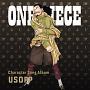 ONE PIECE Character Song Album USOPP