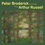 Peter Broderick&Friends Play Arthur Russell