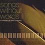 ソングス・ウィズアウト・ワーズ II~ウィンダム・ヒル・ピアノ・コレクション