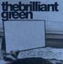 the brilliant green